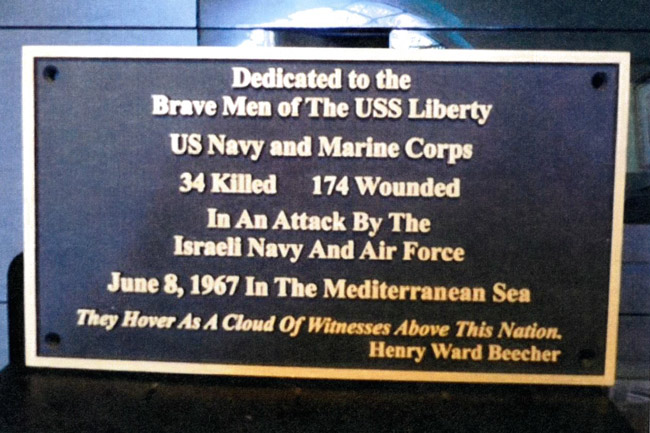 Plaque dedicated to the members of the USS Liberty killed and wounded in an unprovoked attack by Israel in 1967